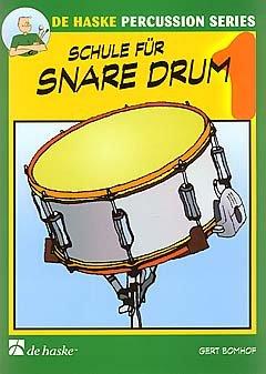 SCHULE FUER SNARE DRUM 1 - arrangiert für Snare Drum [Noten / Sheetmusic] Komponist: BOMHOF GERT