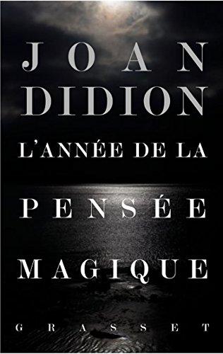 L'année de la pensée magique (Littérature Etrangère) (French Edition)