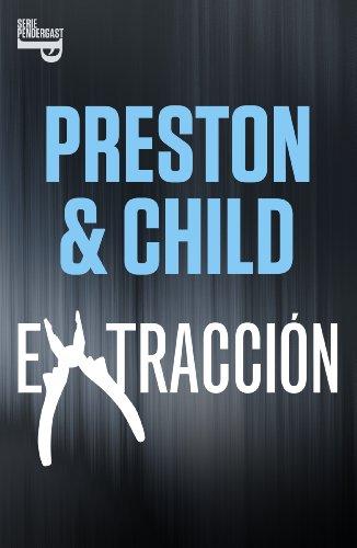 Extracción (e-original) (Spanish Edition)