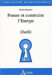 Penser et construire l'Europe : Outils