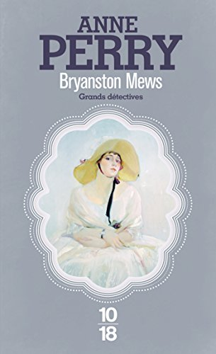 Bryanston Mews par Anne PERRY