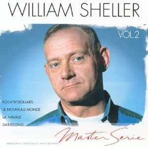 Master Serie : William Sheller Vol. 2