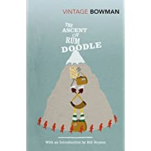 The Ascent Of Rum Doodle (Vintage Classics)
