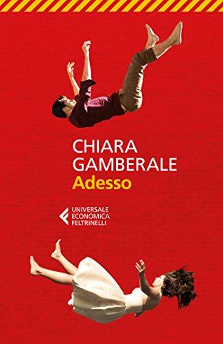 Risultati immagini per Chiara Gamberale - Adesso