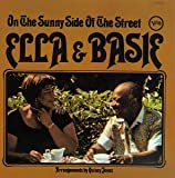 On the sunny side of the street / Ella Fitzgerald and Count Basie | Fitzgerald, Ella