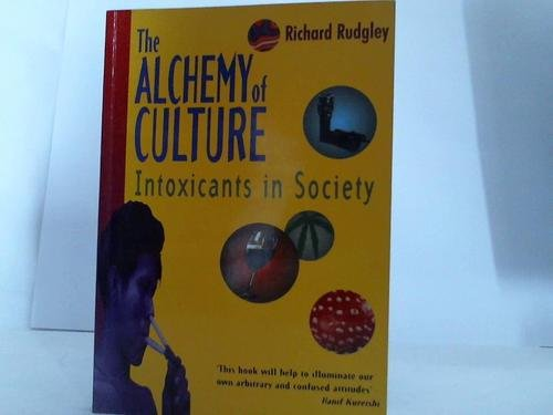 The Alchemy of Culture. Intoxicants in Society