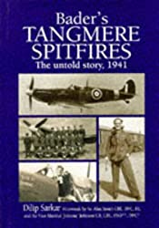 Bader's Tangmere Spitfires: The Untold Story, 1941