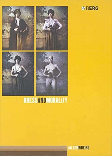 [(Dress and Morality)] [By (author) Aileen Ribeiro] published on (April, 2004)