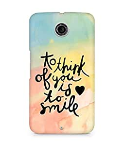 AMEZ to think of you is to smile Back Cover For Motorola Nexus 6