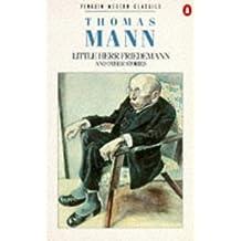 Little Herr Friedemann and Other Stories (Modern Classics)