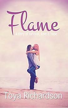 Flame by [RICHARDSON, TOYA]