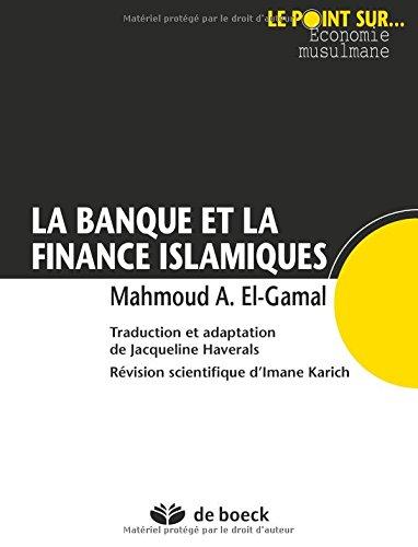 La Banque et la finance islamiques