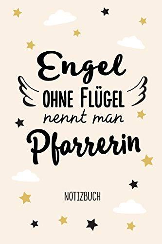 Engel ohne Flügel nennt man Pfarrerin: Notizbuch als Geschenk für eine Pfarrerin - A5 / liniert - Religion Geschenke zum Geburtstag oder Weihnachten