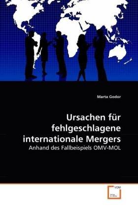 ursachen-fur-fehlgeschlagene-internationale-mergers-anhand-des-fallbeispiels-omv-mol