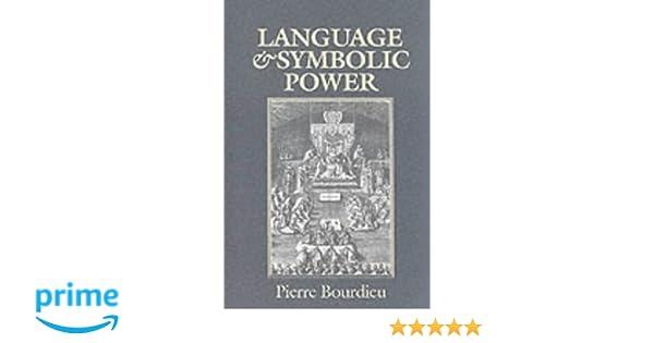 Language And Symbolic Power Amazon Pierre Bourdieu
