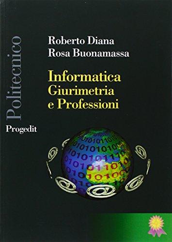 Informatica, giurimetria e professioni