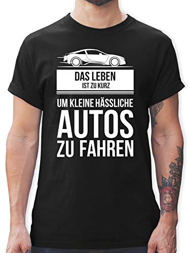 Statement Shirts - das Leben ist zu kurz um kleine hässliche Autos zu Fahren - XL - Schwarz - L190 - Tshirt Herren und Männer T-Shirts