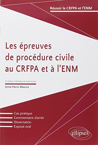 Les Épreuves de Procédure Civile au CRFPA et à l'ENM par Sylvie Pierre-Maurice