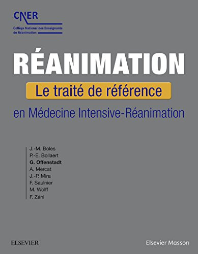 Ranimation: Le trait de rfrence en Mdecine Intensive-Ranimation