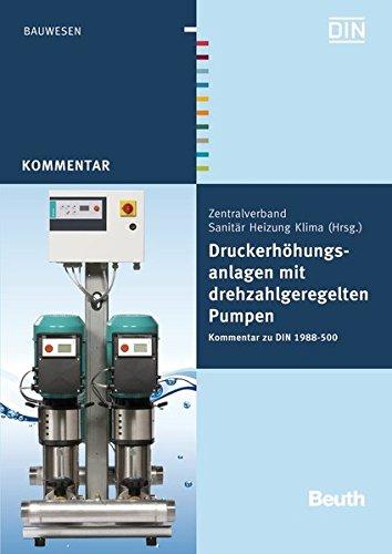 en mit drehzahlgeregelten Pumpen: Kommentar zu DIN 1988-500 (Beuth Kommentar) ()