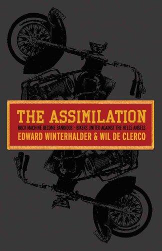 The Assimilation: Rock Machine to Bandidos (English Edition)