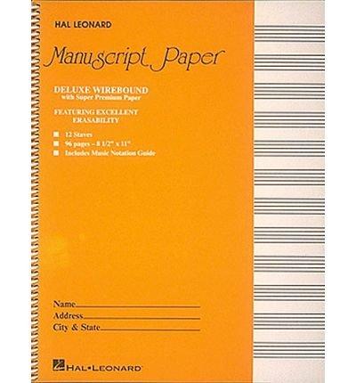 [(Deluxe Wirebound Super Premium Manuscript Paper (Gold Cover) )] [Author: Hal Leonard Publishing Corporation] [Dec-1987]