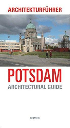 Architekturführer Potsdam: An Architectural Guide (Architectural Guides (Reimer))