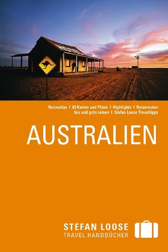 Stefan Loose Reiseführer Australien, mit Reiseatlas