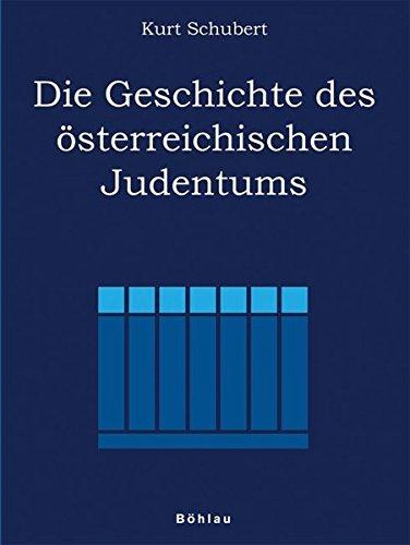 Die Geschichte des österreichischen Judentums
