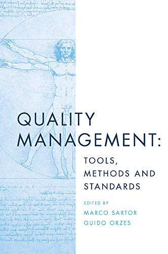 Quality Management: Tools, Methods and Standards (English Edition)