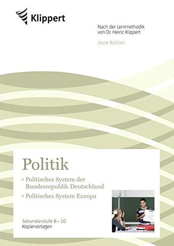 Politisches System BRD - Politisches System Europa: Sekundarstufe 8. bis 10. Klasse - Kopiervorlagen (Klippert Sekundarstufe)