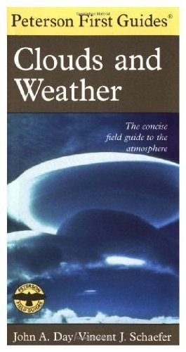 Peterson First Guide(R) to Clouds and Weather (Peterson First Guides) by John A. Day (1991-05-24)