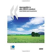 Agrarpolitik in den OECD-Ländern 2009 : Monitoring und Evaluierung: Edition 2009