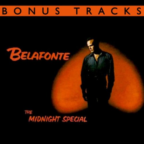 The Midnight Special (With Bonus Tracks)