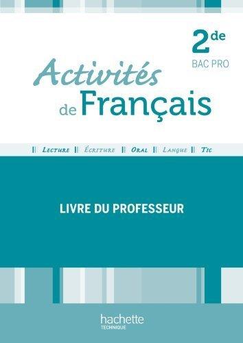 Français Terminale Bac Pro - Livre professeur - Ed.2011 de Caroline Bourdelle (5 août 2011) Broché