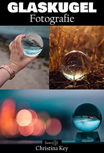 Glaskugel Fotografie
