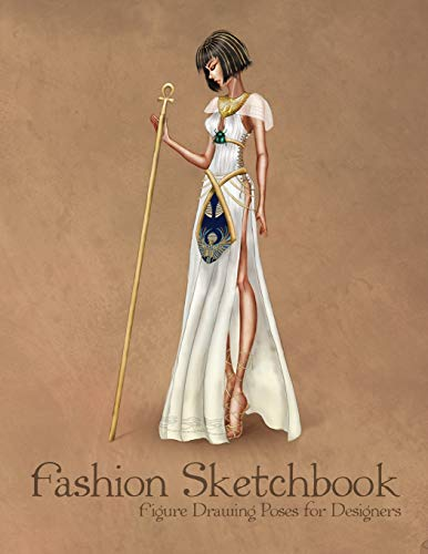 11 Base (Fashion Sketchbook Figure Drawing Poses for Designers: Large 8,5x11 with Bases and Ancient Egypt Style Vintage Fashion Illustration Cover)