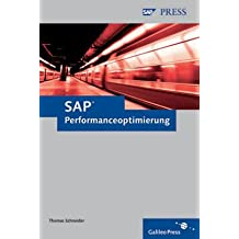 SAP-Performanceoptimierung - Analyse und Tuning von SAP-Systemen (SAP PRESS)