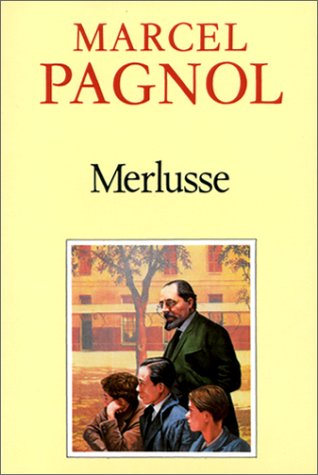 Merlusse par Marcel Pagnol
