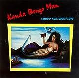 Songtexte von Kanda Bongo Man - Amour Fou / Crazy Love