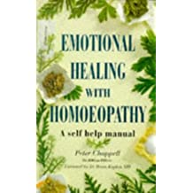 Emotional Healing With Homeopathy: A Self-Help Manual