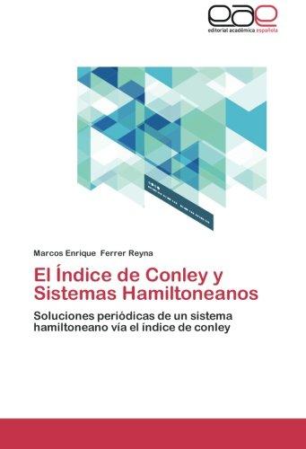 El Índice de Conley y Sistemas Hamiltoneanos: Soluciones periódicas de un sistema hamiltoneano vía el (Indice Sistema)