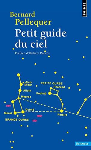 Petit guide du ciel par Bernard Pellequer