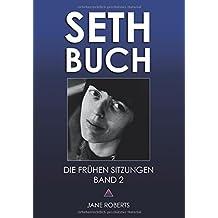 SETH-BUCH - DIE FRÜHEN SITZUNGEN, Band 2