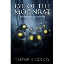 Eye of the Moonrat: The Bowl of Souls: Book One by Trevor H. Cooley (2012-05-14)