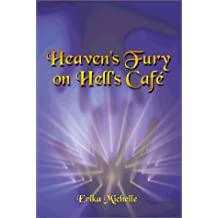 Heaven's Fury on Hell's Cafe