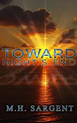 Toward Night's End (English Edition)