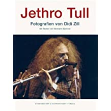 Jethro Tull: Photographs by Didd Zill