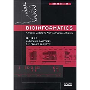 Bioinformatics: A Practical Guide to the Analysis of Genes and Proteins (Methods of Biochemical Analysis, V. 43)