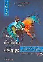 Les Savoirs d'équitation éthologique, savoirs 3 et 4 tome 2 d'Y. de La Bigne